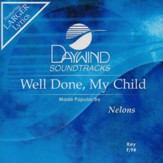 Well Done My Child [Music Download]