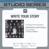 Write Your Story (Medium Key Performance Track Without Background Vocals) [Music Download]