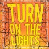 Turn On The Lights CD