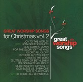 Great Worship Songs for Christmas, Volume 2