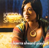 My Kierra Sheard Playlist CD