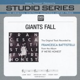 Giants Fall (Medium Key Performance Track Without Background Vocals) [Music Download]