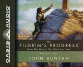 The Pilgrim's Progress: From This World to That Which Is to Come - Unabridged Audiobook [Download]