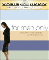 For Men Only: A Straightforward Guide to the Inner Lives of Women - Unabridged Audiobook [Download]