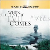 When the Day of Evil Comes - Unabridged Audiobook [Download]