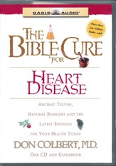 The Bible Cure for Heart Disease: Ancient Truths, Natural Remedies and the Latest Findings for Your Health Today - Unabridged Audiobook [Download]