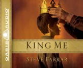 King Me: What Every Son wants and Needs From His Father - Abridged Audiobook [Download]