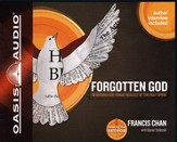 Forgotten God: Reversing Our Tragic Neglect of the Holy Spirit - Unabridged Audiobook [Download]