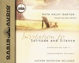 Invitation to Solitude and Silence: Experiencing God's Transforming Presence - Unabridged Audiobook [Download]