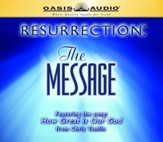 Resurrection: The Message - Unabridged Audiobook [Download]