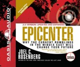 Epicenter: Why the Current Rumblings in the Middle East Will Change Your Future - Unabridged Audiobook [Download]