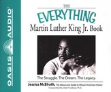 The Everything Martin Luther King Jr. Book: The Struggle, the Dream, the Legacy - Unabridged Audiobook [Download]