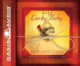 Lucky Baby: A Novel - Unabridged Audiobook [Download]
