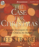 The Case for Christmas: A Journalist Investigates the Identity of the Child in the Manger - Unabridged Audiobook [Download]