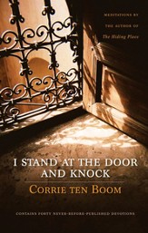 I Stand at the Door and Knock: Meditations by the Author of The Hiding Place Audiobook [Download]