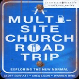 A Multi-Site Church Roadtrip: Exploring the New Normal - Unabridged Audiobook [Download]