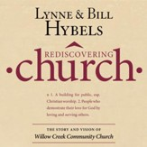 Rediscovering Church: The Story and Vision of Willow Creek Community Church - Abridged Audiobook [Download]
