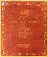 Jesus for President: Politics for Ordinary Radicals - Unabridged Audiobook [Download]