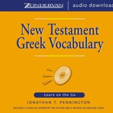 New Testament Greek Vocabulary: Learn on the Go - Unabridged Audiobook [Download]