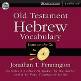 Old Testament Hebrew Vocabulary: Learn on the Go - Unabridged Audiobook [Download]