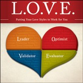 L. O. V. E.: Putting Your Love Styles to Work for You Audiobook [Download]
