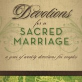 Devotions for a Sacred Marriage: A Year of Weekly Devotions for Couples - Unabridged Audiobook [Download]