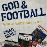 God and Football: Faith and Fanaticism in the Southeastern Conference Audiobook [Download]