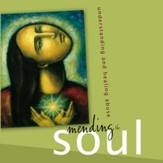 Mending the Soul: Understanding and Healing Abuse Audiobook [Download]