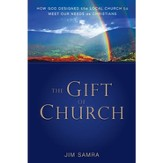 The Gift of Church: How God Designed the Local Church to Meet Our Needs as Christians - Unabridged Audiobook [Download]