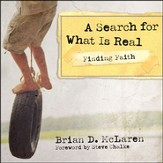 Finding Faith--A Search for What Is Real Audiobook [Download]