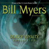 Deadly Loyalty Collection - Unabridged Audiobook [Download]