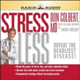 Stress Less - Unabridged Audiobook [Download]