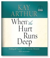 When the Hurt Runs Deep: Healing and Hope for Life's Desperate Moments - Unabridged Audiobook [Download]