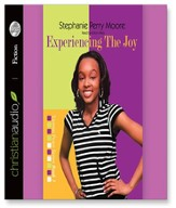 Experiencing the Joy - Unabridged Audiobook [Download]