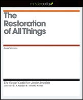 The Restoration of All Things - Unabridged Audiobook [Download]