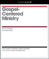 Gospel-Centered Ministry - Unabridged Audiobook [Download]