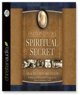 Hudson Taylor's Spiritual Secret - Unabridged Audiobook [Download]