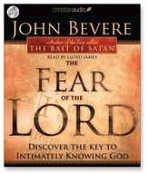 The Fear of the Lord: Discover the Key to Intimately Knowing God - Unabridged Audiobook [Download]