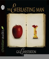 The Everlasting Man - Unabridged Audiobook [Download]