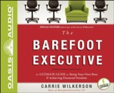 The Barefoot Executive: The Ultimate Guide to Being Your Own Boss and Achieving Financial Freedom - Unabridged Audiobook [Download]