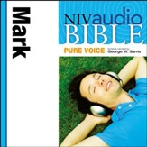 NIV Audio Bible, Pure Voice: Mark, Narrated by George W. Sarris - Special edition Audiobook [Download]