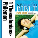 NIV Audio Bible, Pure Voice: 1 and 2 Thessalonians, 1 and 2 Timothy, Titus, and Philemon, Narrated by George W. Sarris - Special edition Audiobook [Download]