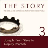 The Story, NIV: Chapter 3 - Joseph: From Slave to Deputy Pharaoh - Special edition Audiobook [Download]