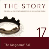 The Story, NIV: Chapter 17 - The Kingdoms' Fall - Special edition Audiobook [Download]