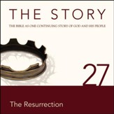 The Story, NIV: Chapter 27 - The Resurrection - Special edition Audiobook [Download]