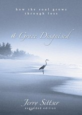 A Grace Disguised: How the Soul Grows Through Loss Audiobook [Download]