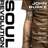 Soul Revolution: How Imperfect People Become All God Intended Audiobook [Download]