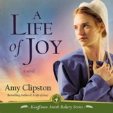 A Life of Joy: A Novel Audiobook [Download]