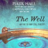 The Well: Why Are So Many Still Thirsty? Audiobook [Download]