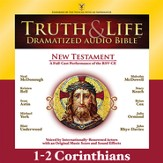 Truth and Life Dramatized Audio Bible New Testament: 1 and 2 Corinthians - Unabridged Audiobook [Download]